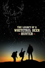the legacy of a whitetail hunter